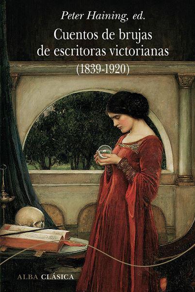 Cuentos de brujas de escritoras victorianas (1839-1920)
