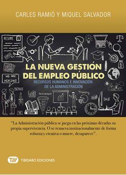 """Nueva gestión del empleo público, La """"Recursos humanos e innovación de la administración"""""""