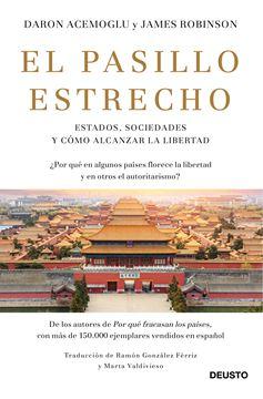 """Pasillo estrecho, El """"Estados, sociedades y cómo alcanzar la libertad"""""""