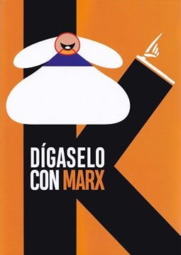 Dígaselo con Marx