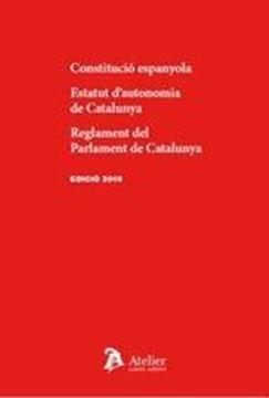 Constitució espanyola. Estatut d'autonomia de Catalunya. Reglament del Parlament de Catalunya, 2018