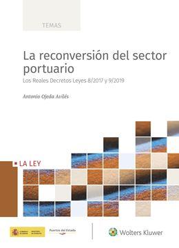 Reconversión del sector portuario, La