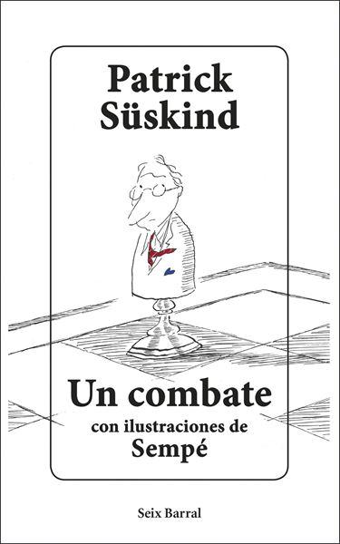"""Un combate """"Con ilustraciones de Sempé"""""""