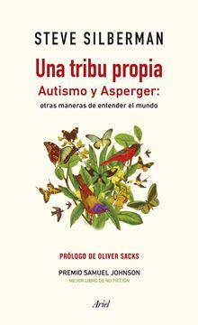 """Una tribu propia """"Autismo y Asperger: otras maneras de entender el mundo"""""""