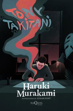 "Tony Takitani ""Ilustraciones de Ignasi Font"""