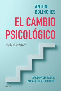 """Cambio psicológico, El """"Aprenda del pasado para mejorar su futuro"""""""