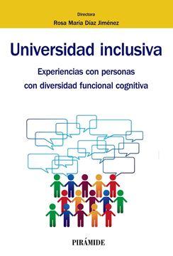 """Universidad inclusiva """"Experiencias con personas con diversidad funcional cognitiva"""""""