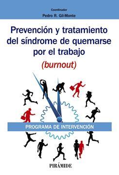 """Prevención y tratamiento del síndrome de quemarse por el trabajo (burnout) """"Programa de intervención"""""""