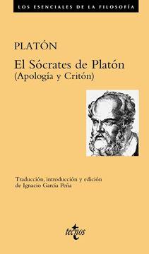 """El Sócrates de Platón """"(Apología y Critón)"""""""