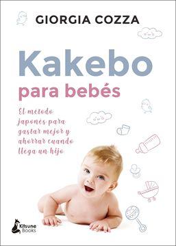 """Kakebo para bebés """"El método japonés para gastar mejor y ahorrar cuando llega un hijo"""""""