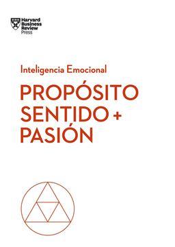 Propósito, sentido y pasión