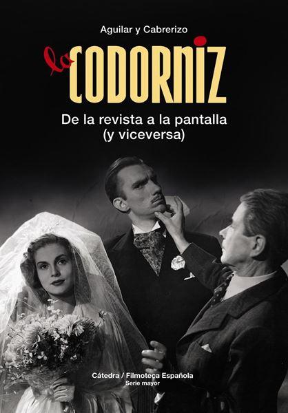 """La Codorniz """"De la revista a la pantalla (y viceversa)"""""""
