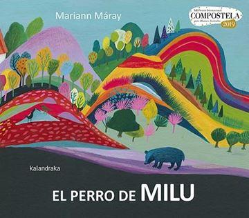 """El perro de Milu, 2019 """"XII Premio Internacional Compostela para álbumes ilustrados 2019"""""""
