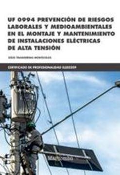 """Prevención de riesgos laborales y medioambientales de instalaciones eléctricas de alta tensión, 2019 """"UF 0994"""""""
