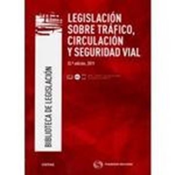Legislación sobre tráfico, circulación y seguridad vial, 33ª ed, 2019