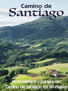 """Camino de Santiago """"Monumentos y parajes del Camino de Santiago en 20 etapas"""""""