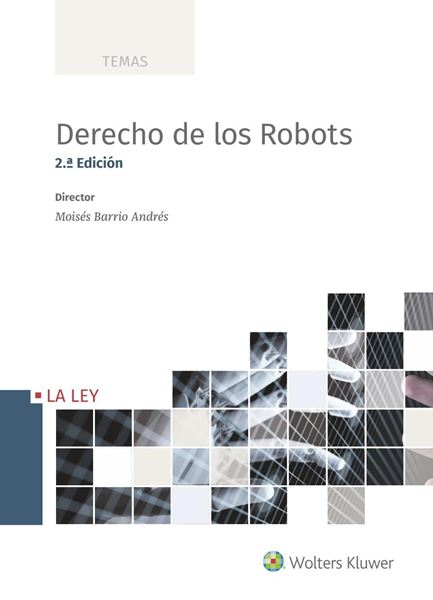 Derecho de los Robots. 2ª ed, 2019