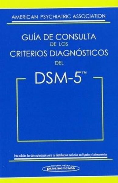 Guía de Consulta de los Criterios Diagnósticos del Dsm-5