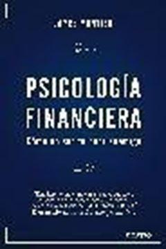 """Psicología financiera """"Cómo no ser tu peor enemigo"""""""