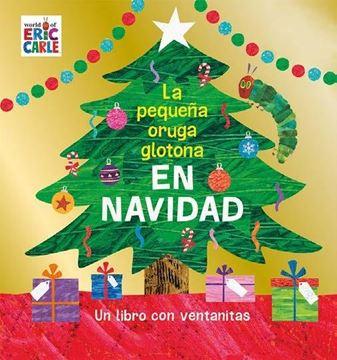 Pequeña oruga glotona en Navidad, La