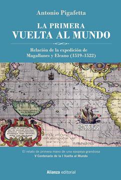 """La primera vuelta al mundo  Edición Ilustrada, 2019 """"Relación de la Expedición de Magallanes y Elcano"""""""