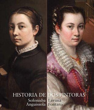 Catálogo Historia de dos pintoras. Sofonisba Anguissola y Lavinia Fontana