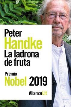 """Ladrona de fruta, La """"o Viaje de ida al interior del país. Premio Nobel 2019"""""""