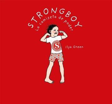 Strongboy, la camiseta de poder