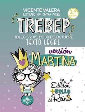"""TREBEP versión Martina """"RDLEG 5/2015, DE 30 DE OCTUBRE. TEXTO LEGAL"""""""