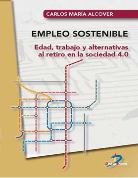 """Empleo sostenible """"Edad, trabajo y alternativas al retiro en la sociedad 4.0"""""""