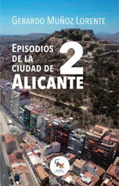 Imagen de Episodios de la Ciudad de Alicante 2
