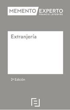 Imagen de Memento Experto Extranjería, 2ª Ed, 2019