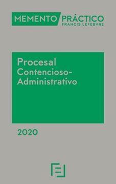 Imagen de Memento Práctico Procesal Contencioso-Administrativo 2020