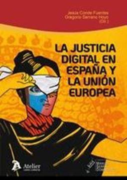 Justicia digital en España y la Unión Europea, La