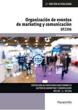 Organización y eventos de marketing y comunicación, 2ª ed, 2019