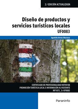 Diseño de productos y servicios turísticos locales, 2ª ed, 2019