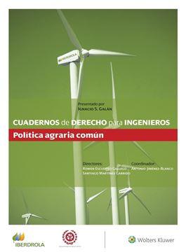 "Cuadernos de Derecho para Ingenieros (n.º 51) ""Política agraria común"""
