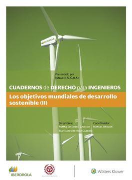 """Cuadernos de Derecho para Ingenieros (n.º 48) """"Los objetivos mundiales de desarrollo sostenible (II)"""""""