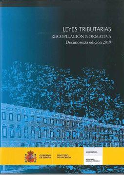 """Leyes Tributarias. Recopilación normativa. Decimosexta edición 2019 """"edición bolsillo"""""""