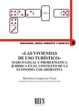 """Las viviendas de uso turístico """"Marco legal y problemática jurídica en el contexto de la economía colaborativa"""""""