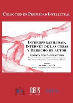 Interoperabilidad, Internet de las Cosas y Derecho de Autor