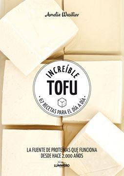 """Increíble tofu """"67 recetas para el día a día"""""""