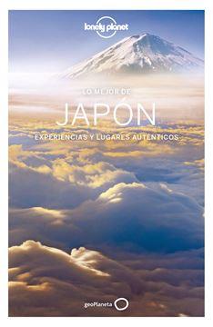 """Lo mejor de Japón Lonely Planet, 2020 """"Experiencias y lugares auténticos"""""""