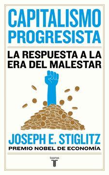 """Capitalismo progresista, 2020 """"La respuesta a la era del malestar"""""""