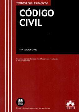 """Imagen de Código Civil. 18ª Ed, 2020 """"Contiene concordancias, modificaciones resaltadas, legislación complementaria e índice analítico"""""""