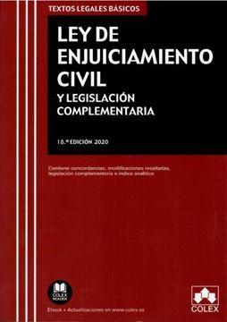 """Imagen de Ley de Enjuiciamiento Civil y Legislación complementaria. 18ª Ed, 2020 """"Contiene concordancias, modificaciones resaltadas, legislación complementaria e índice analítico"""""""