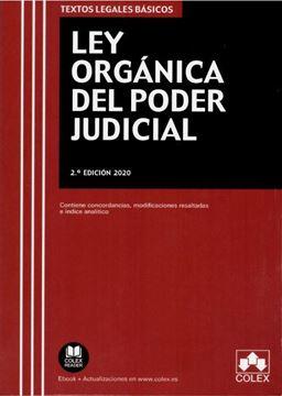 """Imagen de Ley Orgánica del Poder Judicial. 2ª Ed, 2020 """"Contiene concordancias, modificaciones resaltadas, legislación complementaria e índice analítico"""""""