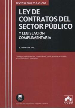 """Imagen de Ley de Contratos del Sector Público y legislación complemenaria, 3ª ed, 2020 """"Contiene concordancias, correlaciones con la anterior regulación y modificaciones resaltadas"""""""