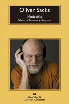 """Musicofilia """"Relatos de la música y el cerebro"""""""