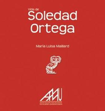 Vida de Soledad Ortega